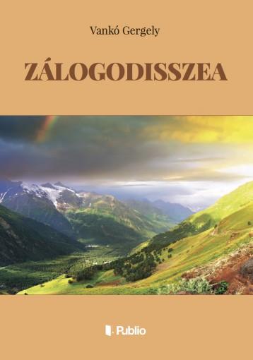 ZÁLOGODISSZEA - Ekönyv - Vankó Gergely