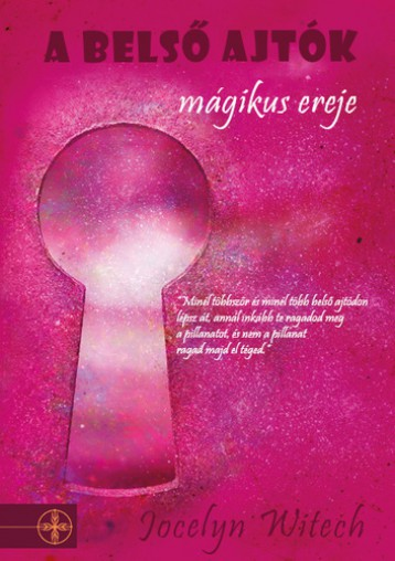 A belső ajtók mágikus ereje - Ekönyv - Jocelyn Witech