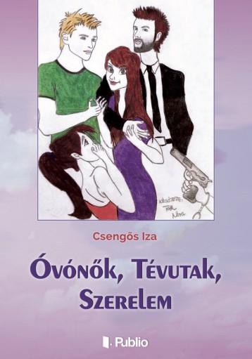 Óvónők, Tévutak, Szerelem - Ekönyv - Csengős Iza