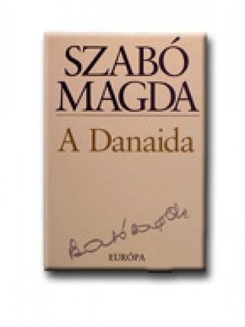 A DANAIDA - Ekönyv - SZABÓ MAGDA