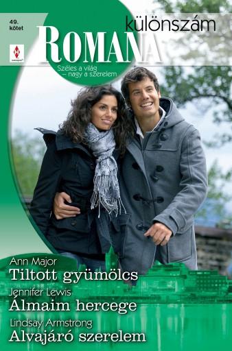 Romana különszám 49. kötet - Ekönyv - Ann Major, Jennifer Lewis, Lindsay Armstrong