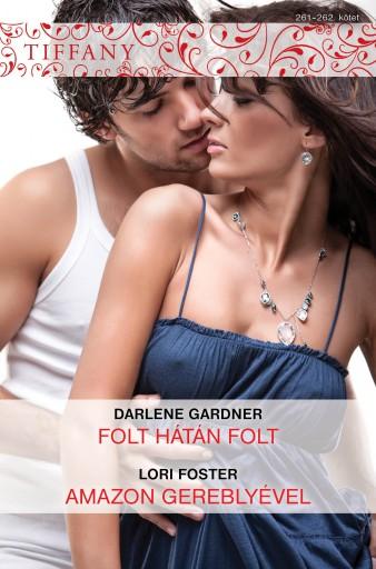 Tiffany 261–262. - Ekönyv - Darlene Gardner, Lori Foster