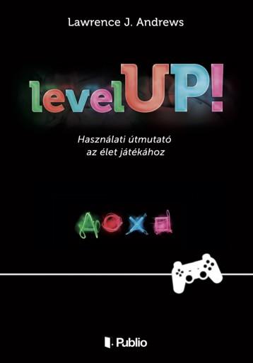 Level UP! - Ekönyv - Lawrence J. Andrews