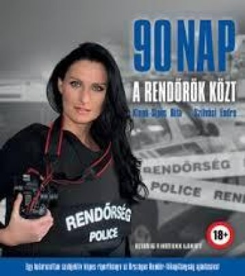 90 NAP A RENDŐRÖK KÖZT - Ebook - KLENK-SIPOS RITA-SZILVÁSI ENDRE