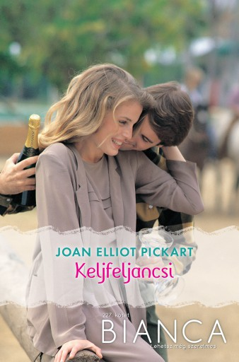 Bianca 227. - Ebook - Joan Elliott Pickart