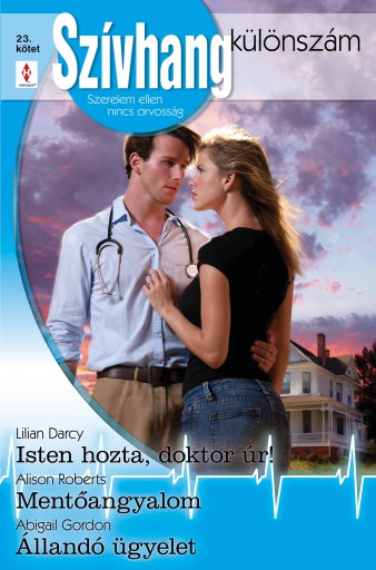 Szívhang különszám 23. kötet - Ekönyv - Lilian Darcy, Alison Roberts, Abigail Gordon
