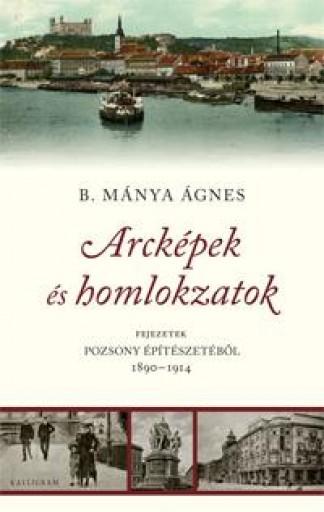 ARCKÉPEK ÉS HOMLOKZATOK - Ekönyv - B. MÁNYA ÁGNES