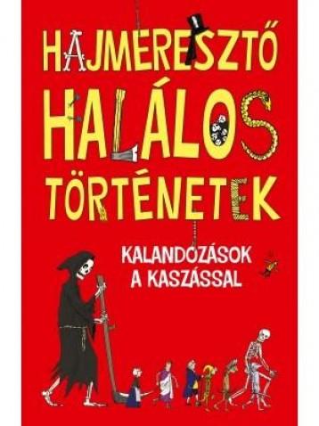 HAJMERESZTŐ HALÁLOS TÖRTÉNETEK - Ekönyv - HVG KIADÓI ZRT.