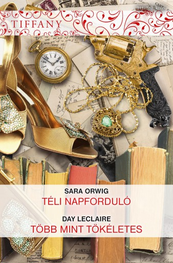 Tiffany 311–312. - Ebook - Sara Orwig, Day Leclaire