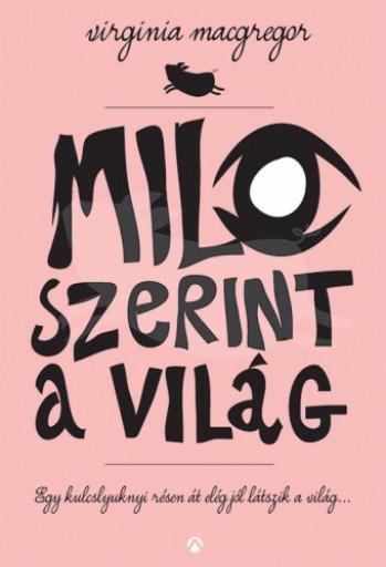 Milo szerint a világ - Ekönyv - Virginia Macgregor