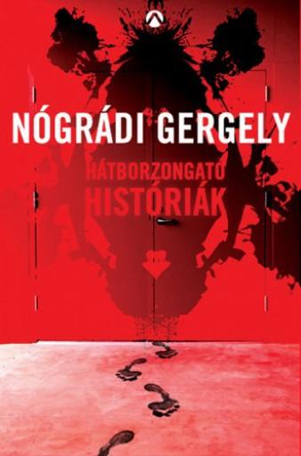 Hátborzongató históriák - Ekönyv - Nógrádi Gergely