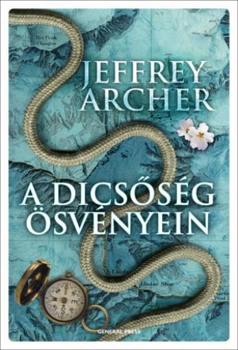 A dicsőség ösvényein - Ekönyv - Jeffrey Archer