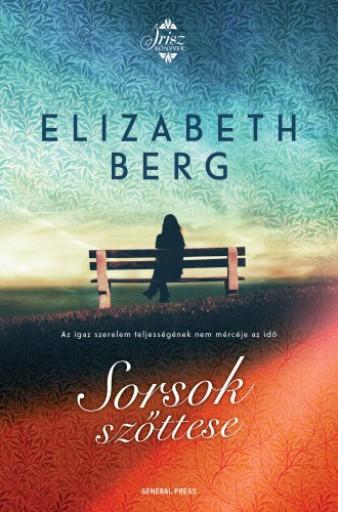 Sorsok szőttese - Ekönyv - Elizabeth Berg