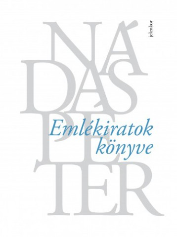 Emlékiratok könyve - Ekönyv - Nádas Péter