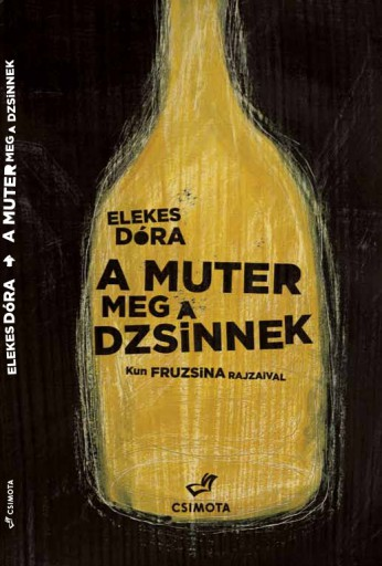 A muter meg a dzsinnek - Ebook - Elekes Dóra