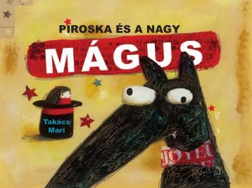 Piroska és a Nagy Mágus - Ekönyv - Takács Mari