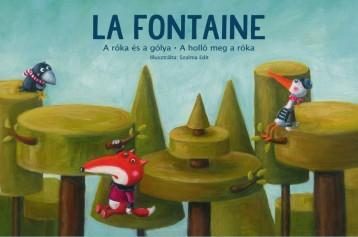 A róka és a gólya • A holló meg a róka  - Ekönyv - Jean de La Fontaine