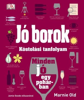 JÓ BOROK - KÓSTOLÁSI TANFOLYAM - Ekönyv - OLD, MARNIE