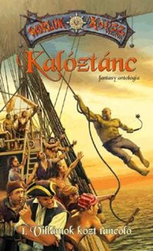 KALÓZTÁNC - 1. VILLÁMOK KÖZT TÁNCOLÓ - Ekönyv - CHERUBION