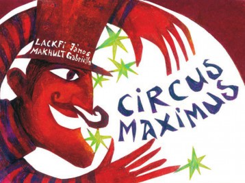 Circus maximus - Ebook - Lackfi János