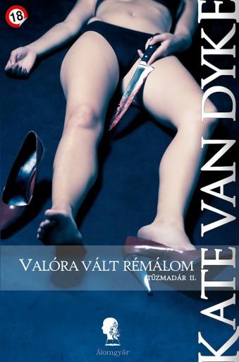 Tűzmadár II. - Ekönyv - Kate Van Dyke