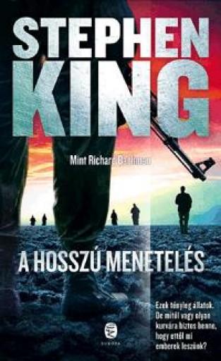 A HOSSZÚ MENETELÉS - Ekönyv - KING, STEPHEN (RICHARD BACHMAN)