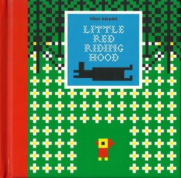 Piroska és a farkas  Little Red Riding Hood - Ebook - Kárpáti Tibor