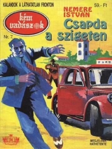 Csapda a szigeten (Kémvadászok-7) - Ekönyv - Nemere István