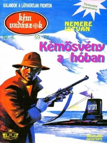 Kémösvény a hóban (Kémvadászok-6) - Ekönyv - Nemere István