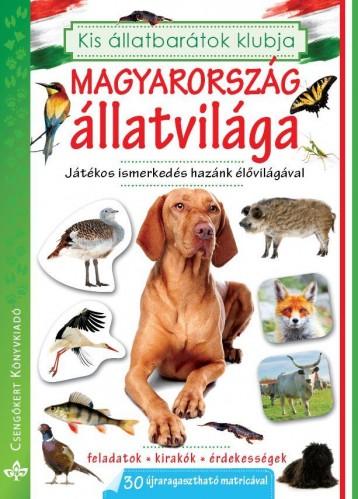 MAGYARORSZÁG ÁLLATVILÁGA - KIS ÁLLATBARÁTOK KLUBJA FOGLALKOZTATÓ - Ekönyv - BOGOS KATALIN, NÉMETH CSONGOR