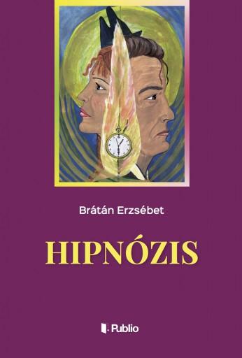 Hipnózis - Ekönyv - Brátán Erzsébet