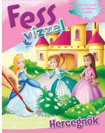 FESS VÍZZEL - HERCEGNŐK - Ekönyv - VENTUS LIBRO KIADÓ
