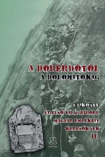 A DOBERDÓTÓL A DOLOMITOKIG - ÚTIKÖNYV II. - Ekönyv - BEDÉCS GYULA