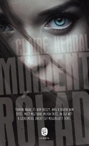 MINDENT RÓLAD - Ekönyv - KENDAL, CLAIRE