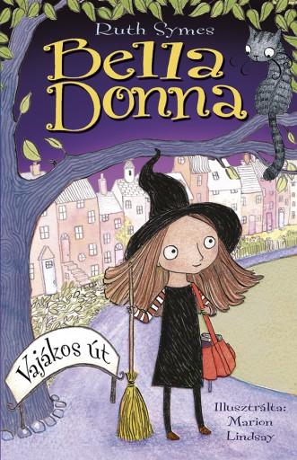 Bella Donna - Vajákos út - Ekönyv - Ruth Symes