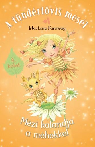 Mézi kalandja a méhekkel - Ebook - Lara Faraway