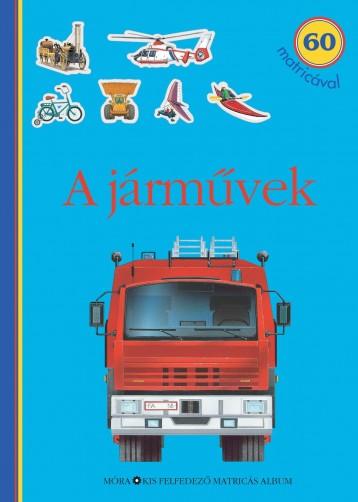 A JÁRMŰVEK - 60 MATRICÁVAL - Ekönyv - MÓRA KÖNYVKIADÓ