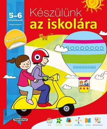 Készülünk az iskolára -Készülünk az iskolára... 5-6 éveseknek - Ekönyv - NAPRAFORGÓ KÖNYVKIADÓ