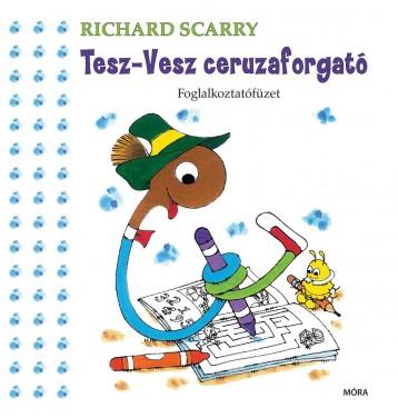 TESZ-VESZ CERUZAFORGATÓ - FOGLALKOZTATÓFÜZET - Ekönyv - SCARRY, RICHARD