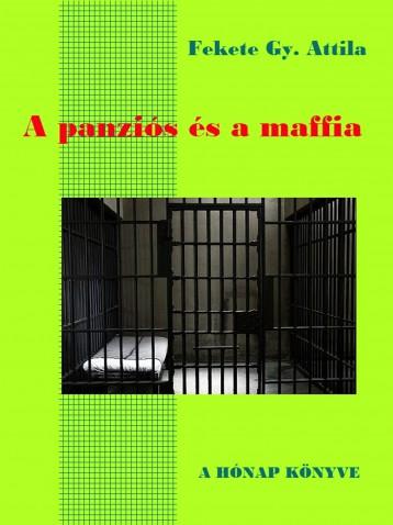 A panziós és a maffia - Ebook - Fekete Gy. Attila