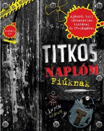 TITKOS NAPLÓM - FIÚKNAK (AJÁNDÉK TOLLAL) - Ekönyv - VENTUS LIBRO KIADÓ