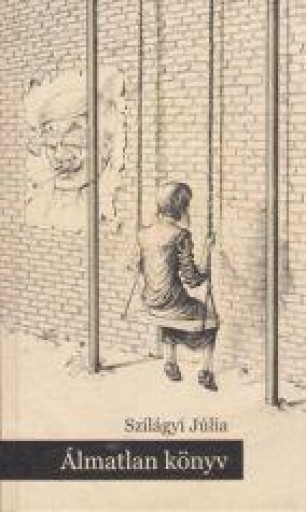 ÁLMATLAN KÖNYV - Ekönyv - SZILÁGYI JÚLIA