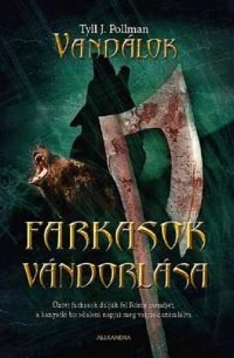 FARKASOK VÁNDORLÁSA - VANDÁLOK 2. - Ekönyv - POLLMAN, TYLL J.