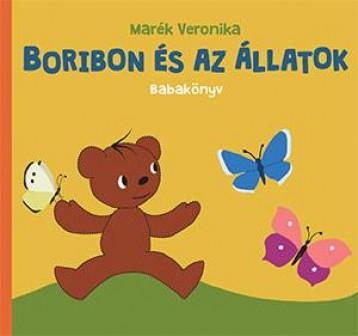 BORIBON ÉS AZ ÁLLATOK - BABAKÖNYV - Ekönyv - MARÉK VERONIKA