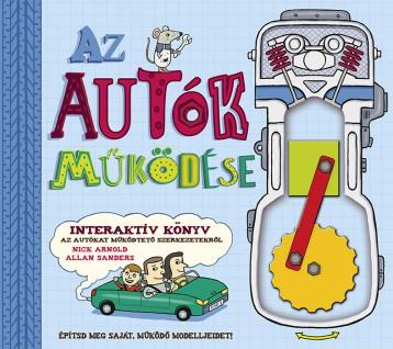 Az autók működése - Ekönyv - NAPRAFORGÓ KÖNYVKIADÓ