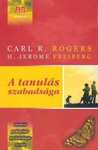 A TANULÁS SZABADSÁGA - ÚJ! - Ekönyv - ROGERS, CARL R. - FREIBERG, H. JEROME