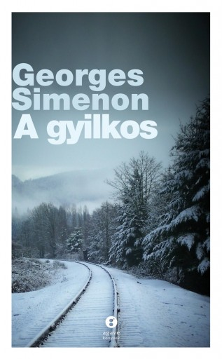 A GYILKOS - Ebook - SIMENON, GEORGES