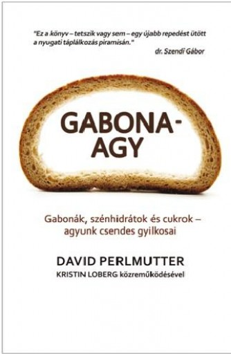 GABONA-AGY - Ekönyv - PERLMUTTER, DAVID  DR.