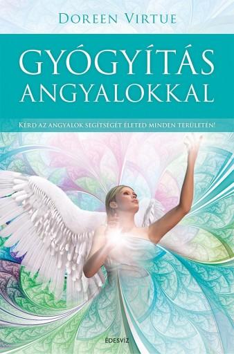 GYÓGYÍTÁS ANGYALOKKAL - Ekönyv - VIRTUE, DOREEN