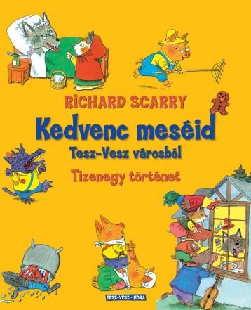 KEDVENC MESÉID TESZ-VESZ VÁROSBÓL - Ekönyv - SCARRY, RICHARD